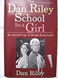 DAN RILEY SCHOOL FOR A GIRL