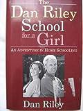Dan Riley School for a Girl, Dan Riley, 0395687195