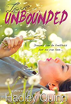 Love Unbounded by [Quinn, Hadley]
