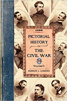 Book Pictorial History of the Civil War in the US of America by Lossing, Benson. (Applewood Books,2008)