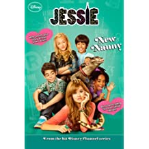 Jessie:  New Nanny (Jessie Junior Novel)