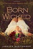 Born Wicked, Jessica Spotswood, 0399257454
