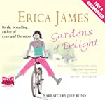 Gardens of Delight | Erica James