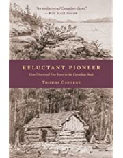 Reluctant Pioneer: How I Survived Five Years in the Canadian Bush