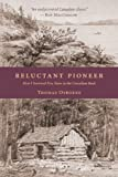 img - for Reluctant Pioneer: How I Survived Five Years in the Canadian Bush book / textbook / text book