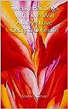 Twenty Paintings Why We Will Always Love Georgia O'Keeffe