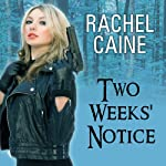 Two Weeks' Notice: A Revivalist Novel, Book 2 | Rachel Caine
