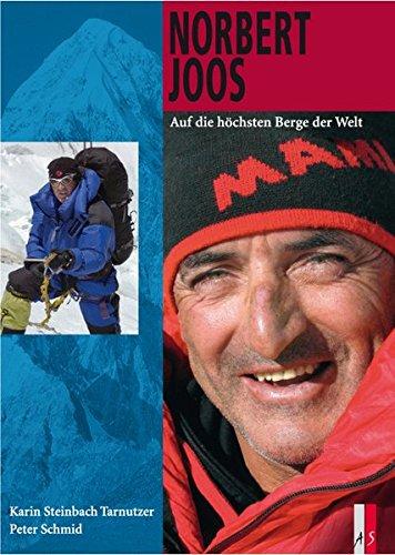 Norbert Joos: Auf die höchsten Berge der Welt