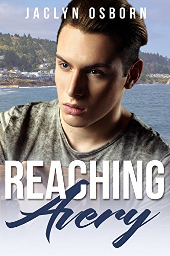 Reaching Avery (Port Haven Book 2)