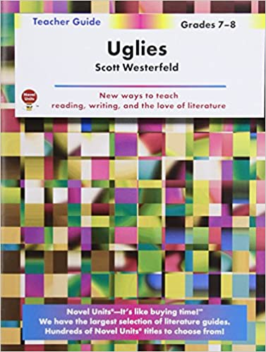 Uglies - Teacher Guide by Novel Units, Inc.: Novel Units, Inc ...