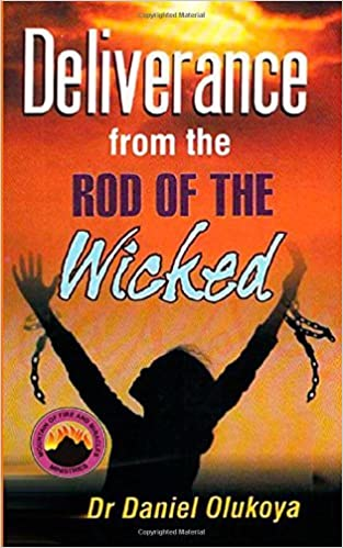 Book Deliverance from the Rod of the Wicked by Dr. Daniel Olukoya (10-Jun-2014)