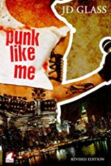 Punk Like Me—A Tale of an Authentic Rebel (Punk Series) Paperback