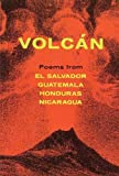 Volcan: Poems from Central America (Spanish Edition)