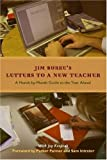 Letters to a New Teacher, Jim Burke, 0325009236