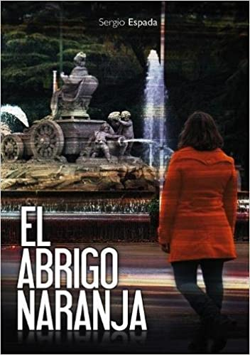 Amazon.com: El abrigo naranja (Spanish Edition) (9788468637181): Sergio Espada: Books