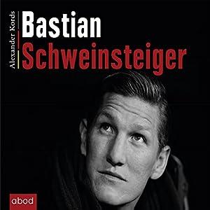 Bastian Schweinsteiger Hörbuch