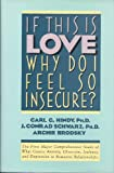 If This Is Love, Why Do I Feel So Insecure?, Carl Hindy and J. Conrad Schwarz, 0871133105