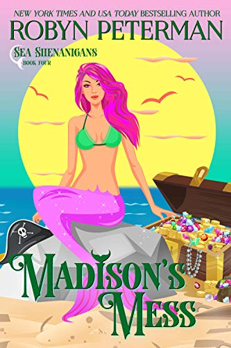 (Madison's Mess: Sea Shenanigans Book)