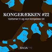 Valdemar III og den kongeløse tid (Kongerækken 22) | Anders Asbjørn Olling, Hans Erik Havsteen
