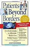 Patients Beyond Borders, Patients Beyond Borders and Josef Woodman, 097910792X