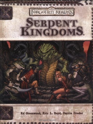 Serpent Kingdoms (Dungeon & Dragons d20 3.5 Fantasy Roleplaying, Forgotten Realms Supplement) (Dragon Quest Realm compare prices)