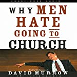Why Men Hate Going to Church | David Murrow