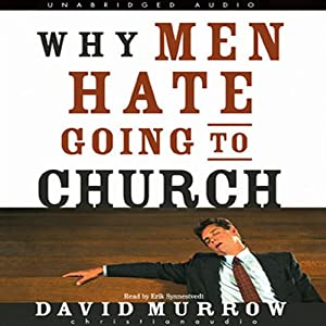 Why Men Hate Going to Church Hörbuch
