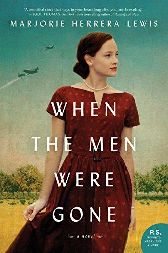 When the Men Were Gone: A -