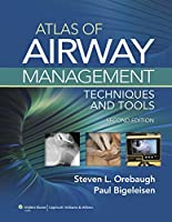 Atlas of Airway Management: Techniques and Tools, 2nd Edition Front Cover