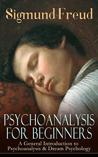 Psychoanalysis For Beginners A General Introduction To
