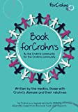 Book for Crohns: Written by the Crohn's community for the Crohn's community
