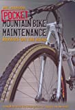 Pocket Mountain Bike Maintenance - Repairs on the Road