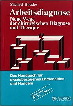 Book Arbeitsdiagnose - Neue Wege Der Chirurgischen Diagnose Und Therapie