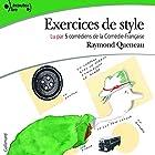 Exercices de style | Livre audio Auteur(s) : Raymond Queneau Narrateur(s) : Clothilde de Bayser, Thierry Hancisse, Eric Ruf, Laurent Stocker, Florence Viala