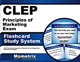 CLEP Principles of Marketing Exam Flashcard Study System: CLEP Test Practice Questions & Review for the College Level Examination Program (Cards)