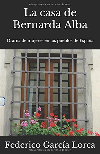 La casa de Bernarda Alba: Drama de mujeres en los pueblos de España: Amazon.es: García Lorca, Federico, Clásica, Vinclada, Aparicio, Josep: Libros