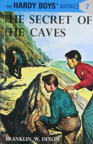 The Secret of the Caves (Hardy Boys, Book 7)