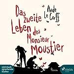 Das zweite Leben des Monsieur Moustier   Aude Le Corff