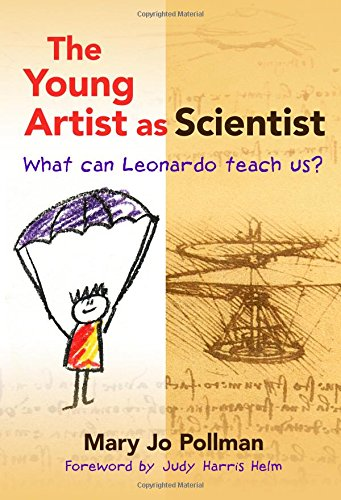 The Young Artist as Scientist: What Can Leonardo Teach Us?
