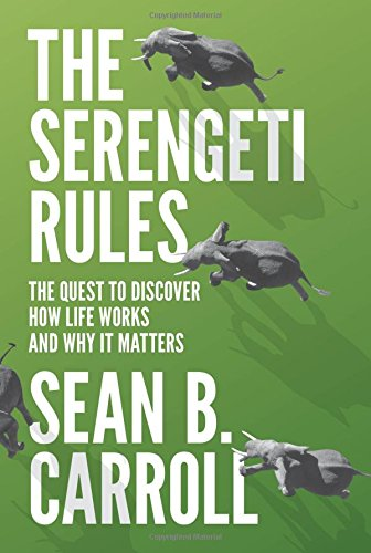 The Serengeti Rules: The Quest to Discover How Life Works and Why It - Serengeti Uk