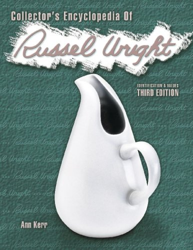 Collector's Encyclopedia of Russell Wright: Identification & Values, 3rd Edition (COLLECTORS ENCYCLOPEDIA OF RUSSEL WRIGHT)