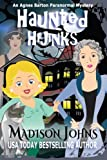 Haunted Hijinks (An Agnes Barton Paranormal Mystery) (Volume 1) by  Madison Johns in stock, buy online here