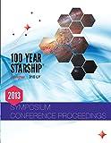 100 Year Starship 2013 Public Symposium Conference Proceedings, Dr. Mae Jemison, 0990384004