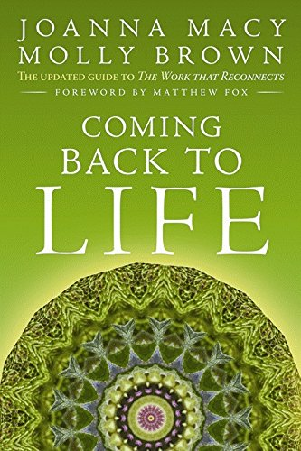 Coming Back to Life: The Updated Guide to the Work that Reconnects [Joanna Macy - Molly Young Brown] (Tapa Blanda)
