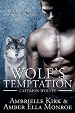 Wolf's Temptation (Caedmon Wolves Book 7)
