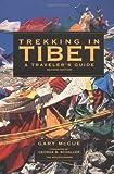 Trekking in Tibet, Gary McCue, 0898866626