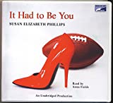 img - for It Had to Be You by Susan Elizabeth Phillips Unabridged CD Audiobook book / textbook / text book
