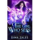 The Girl Who Sees (Sasha Urban Series) (Volume 1)