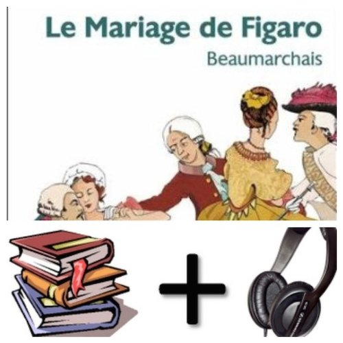 Le Mariage De Figaro Audiobook PACK Book + 1 CD French Edition
