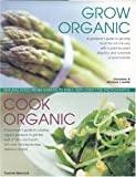 Grow Organic, Cook Organic, Christine Lavelle and Michael Lavelle, 0754816826